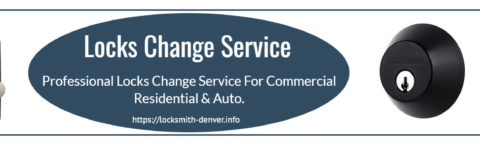 Locks Change Denver Experts Locksmith